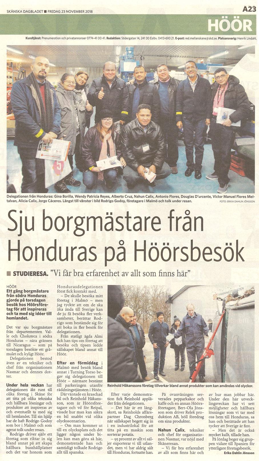 RELEK får ofta besök av näringslivschefer, politiker, kollegor i branschen och ibland extra långväga gäster Artikel om RELEK i Skånska Dagbladet