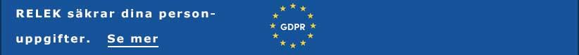 GDPR innebär att vi på RELEK ansvarar för andras personuppgifter under tiden som vi lånar dessa personuppgifter och företagsuppgifter.
