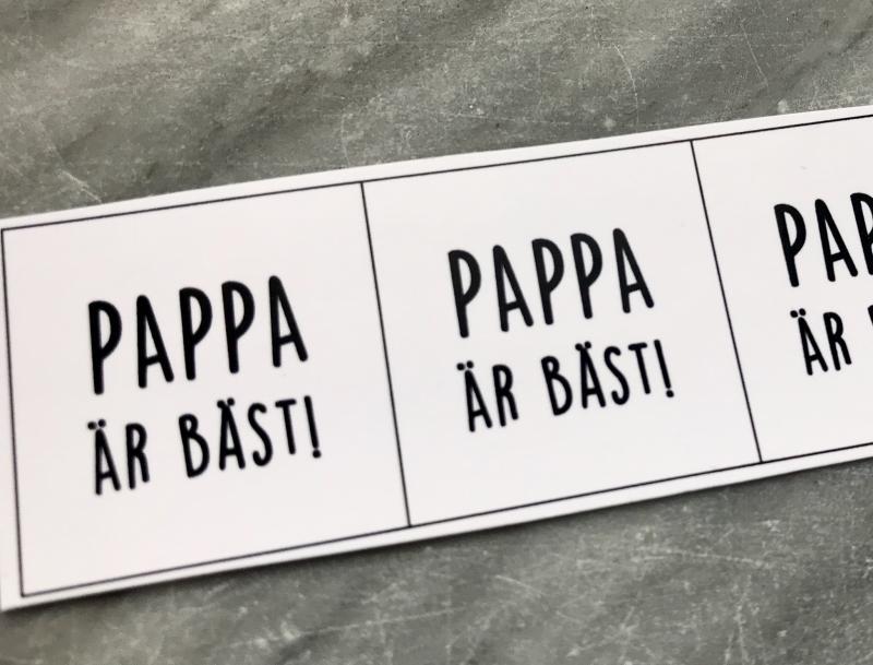 """Budskap/text för 25mm """"pappa är bäst"""", 5 rutor"""