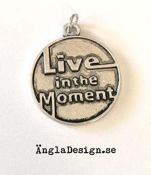 "ANDRASORTERING Berlock antiksilver ""live in the moment"", 1st"