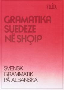 Svensk grammatik på albanska