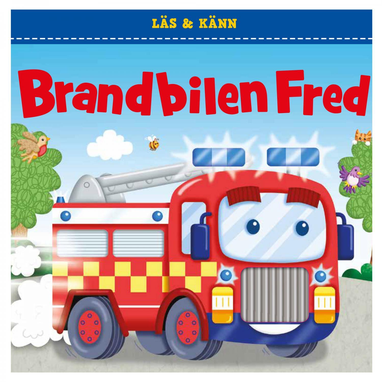 Läs och känn - Brandbilen Fred