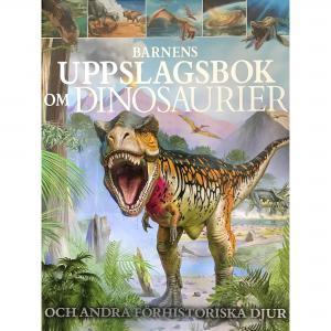 Barnens uppslagsbok om dinosaurier