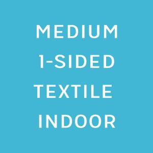 Textile canvas Medium Single sided indoor