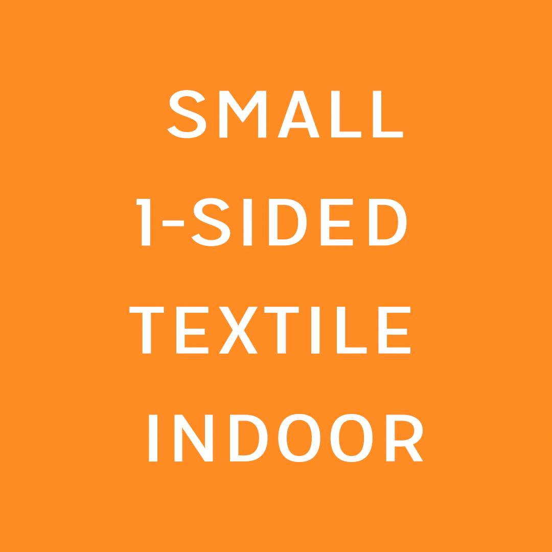 Textile canvas Small Single sided indoor