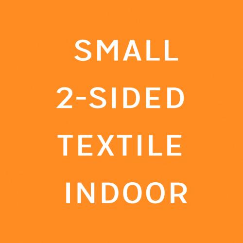 Textile Canvas Small Double sided indoor