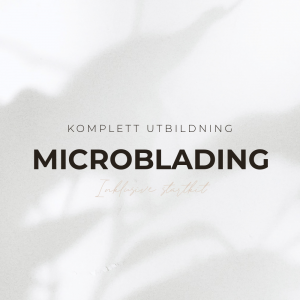 Microblading & Ombré Utbildning - Inkl Startit
