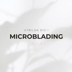 Microblading Utbildning - Inkl Startkit