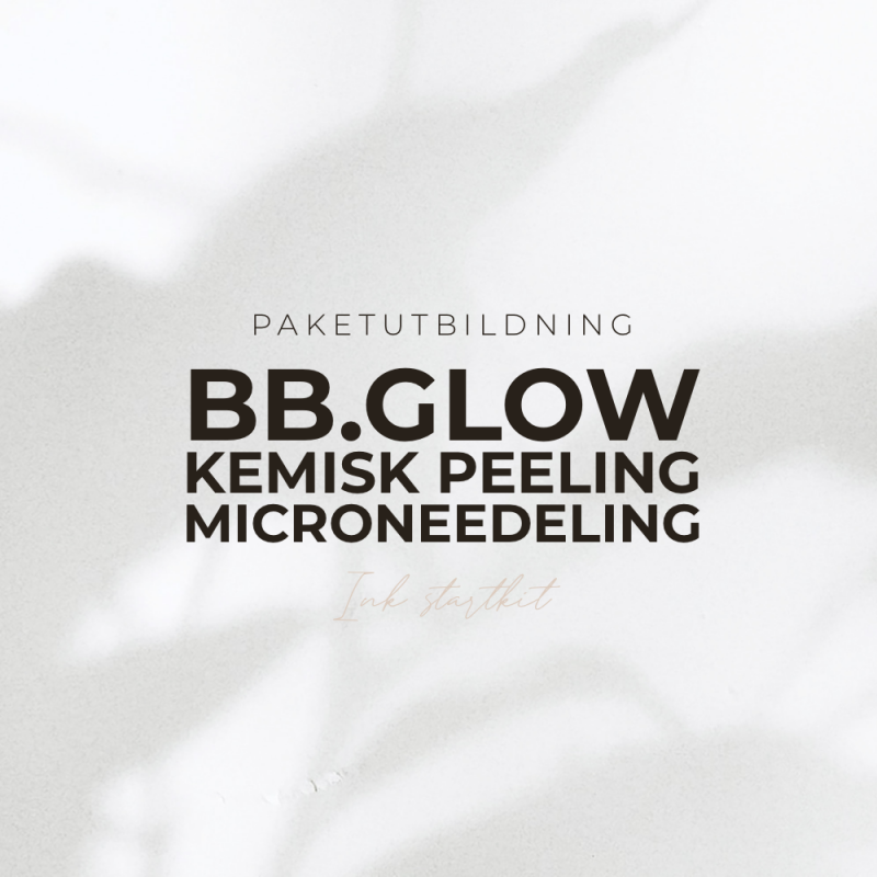 Paketutbildning - BB Glow + kemisk peeling + microneedling utbildning