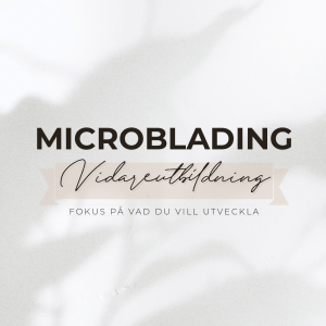 Microblading vidareutbildning