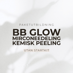 BB Glow, Microneedling & Kemisk Peeling Utbildning - Exkl Startkit