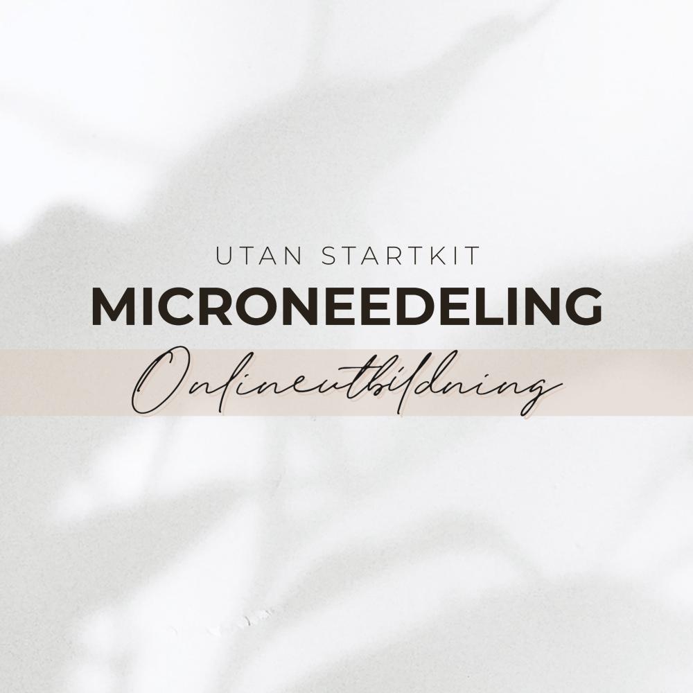 Microneedeling onlineutbildning utan startkit
