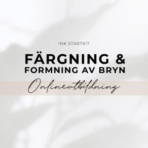 Färgning & Formning av Bryn Utbildning Online - Inkl Startkit