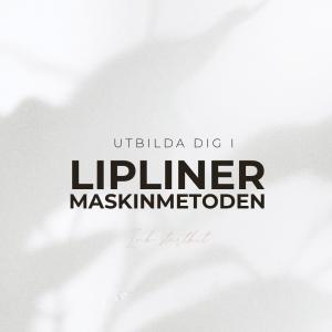 Lipliner Utbildning - Maskinmetod - Grundutbildning - Inkl Startkit