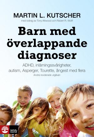 Barn med överlappande diagnoser: Adhd, inlärningssvårigheter, autism, aspergers, tourette, ångest med flera