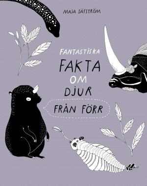 Fantastiska fakta om djur från förr