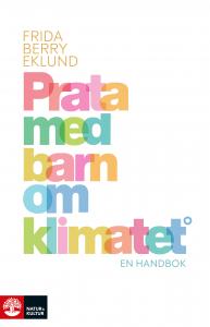 Prata med barn om klimatet : En handbok