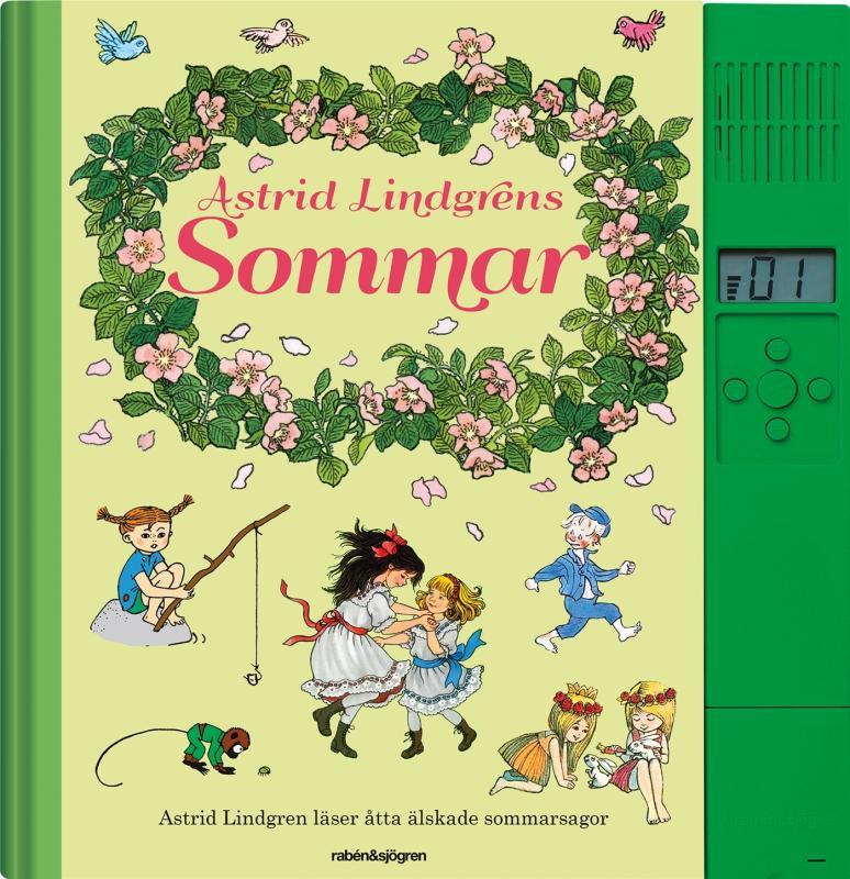 Astrid Lindgren läser åtta älskade sommarsagor