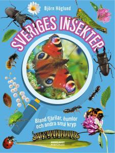 Sveriges insekter: Bland fjärilar, humlor och andra små kryp
