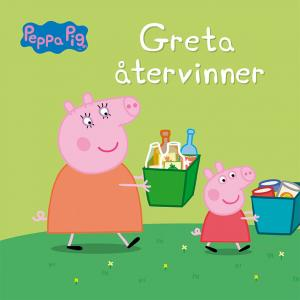 Greta Gris: Greta återvinner