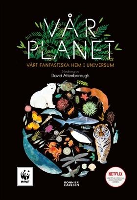 Vår planet : vårt fantastiska hem i universum