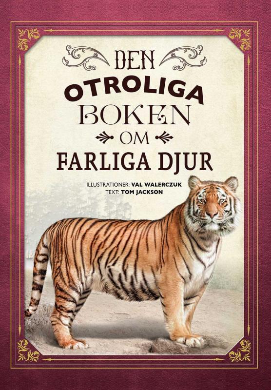 Den otroliga boken om farliga djur