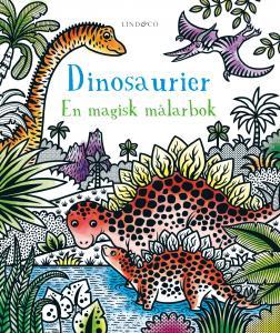 Dinosaurier : En magisk målarbok