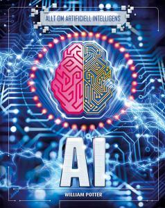 AI : allt om artificiell intelligens