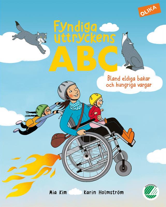 Fyndiga uttryckens ABC : Bland eldiga bakar och hungriga vargar