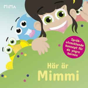 Här är Mimmi