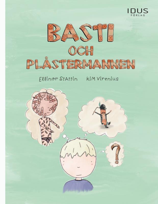 Basti och Plåstermannen