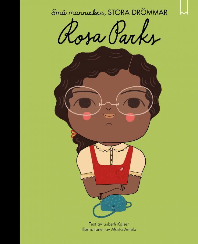 Små människor, stora drömmar : Rosa Parks