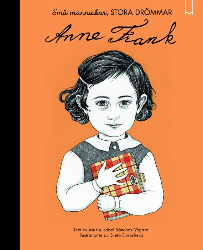 Små människor, stora drömmar : Anne Frank
