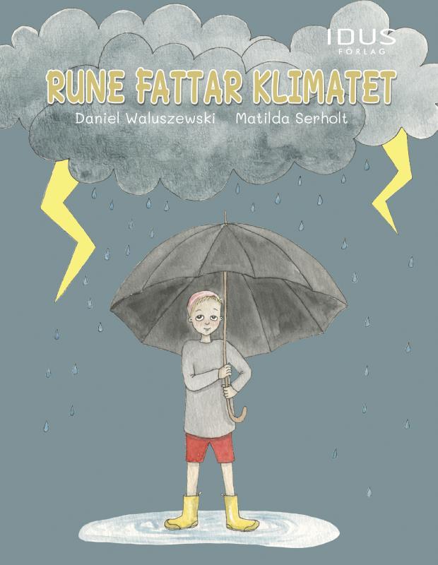 Rune fattar klimatet