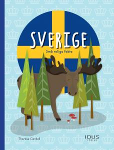Sverige : Små roliga fakta