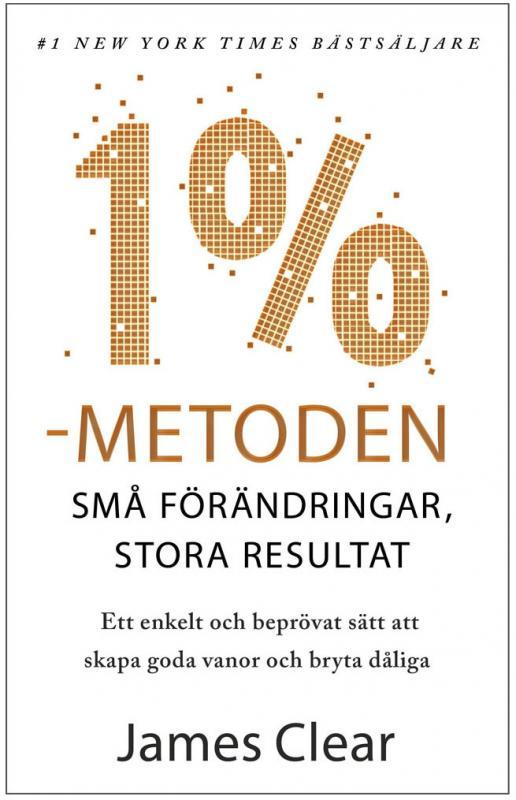 1 %-metoden : små förändringar, stora resultat