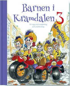 Barnen i Kramdalen 3 - En saga mot mobbning och utanförskap