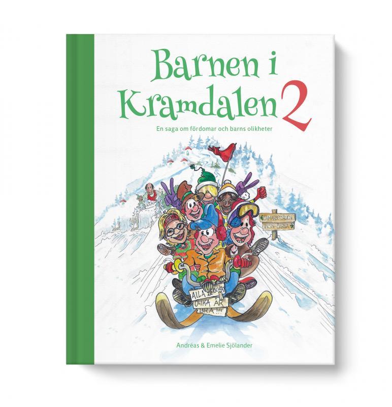 FÖRBESTÄLL! Barnen i Kramdalen 2 - en saga om fördomar och barns olikheter