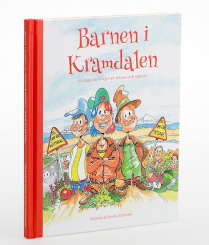 Barnen i Kramdalen - En saga som lär barn om integritet, tafsare och nättroll