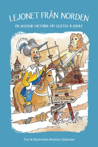En sagolik historia om Gustav II Adolf