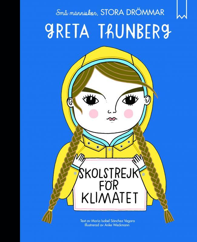 Små människor, stora drömmar. Greta Thunberg