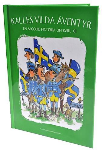 En sagolik historia om Karl XII