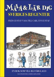 MÅLA & LÄR DIG om Sveriges regenter