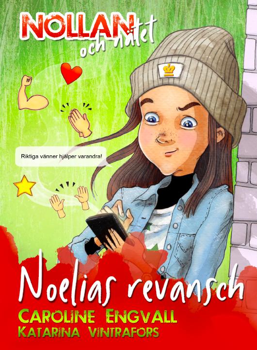Nollan och nätet del 2 - Noelias revansch