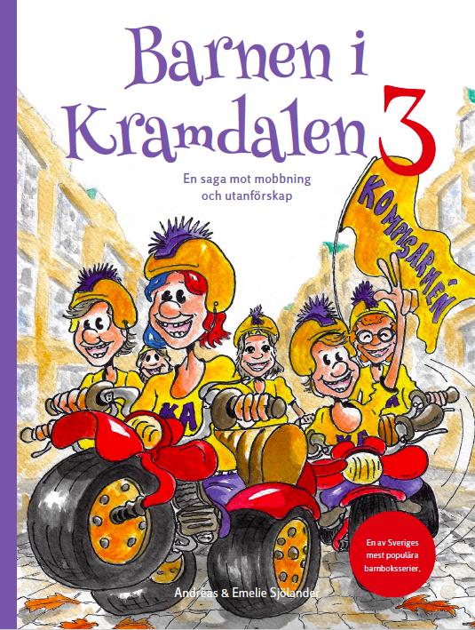 FÖRBESTÄLL: Barnen i Kramdalen 3 - En saga mot mobbning och utanförskap