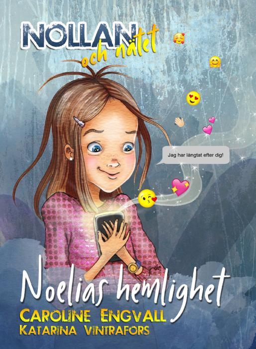 Nollan och nätet, Noelias hemlighet