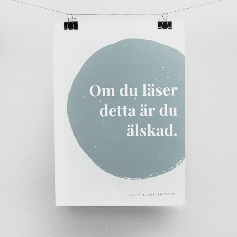 Poster - Om du läser detta är du älskad