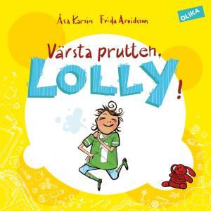 Värsta prutten, Lolly!