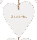 """Tags i trä, hjärta med guldtext: """"Du är en pärla"""""""