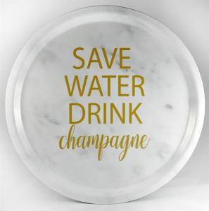 Bricka: Save water drink champagne - Mellow Design (rund, marmor med guldtext)